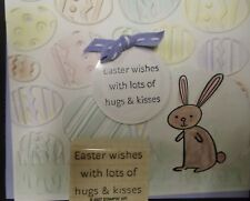 Stampin Up rubber stamp EASTER WISHES w LOT OF HUGS & KISSES Just add some choco