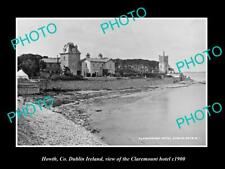 OLD 8x6 HISTORIC PHOTO OF HOWTH Co DUBLIN IRELAND THE CLAREMONT HOTEL c1900