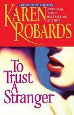 To Trust a Stranger (Paperback or Softback)