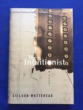 THE INTUITIONIST - ADVANCE READING COPY BY COLSON WHITEHEAD