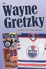 The Wayne Gretzky Collector's Handbook by Richard Scott (2016, Paperback)