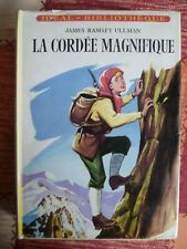 Idéal-Bibliothèque - James Ramsey Ullman - La cordée magnifique - Hachette 1960