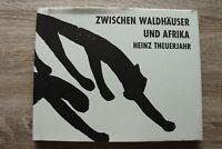Buch zwischen Waldhäuser und Afrika Heinz Theuerjahr 1973 Graphik Plastik Kunst
