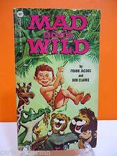 MAD Goes Wild Paperback Book 1981 Frank Jacobs Bob Clarke #94283 Humor Magazine