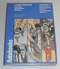 Reparaturanleitung Land Rover Series I + II Benzin + Diesel, Baujahre 1948-1961