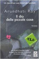 Il dio delle piccole cose. Ediz. a caratteri grandi - Arundhati Roy - Nuovo!