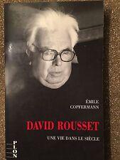 David Rousset Une vie dans le siecle / emile Copfermann / Ed Plon