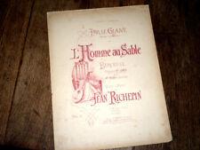 L'Homme au sable berceuse de Par le Glaive drame Jean Richepin piano chant 1892