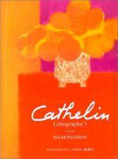 Cathelin : lithographe 3 - Roger Passeron