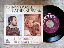 Johnny Dorelli & Catherine Spaak – Il Padrino  - 45 giri
