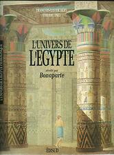L'UNIVERS DE L'EGYPTE REVELE PAR BONAPARTE - F.X. HERY - 1992