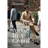 Men in This Town: Alone in a Crowd,Giuseppe Santamaria,Excellent Book mon0000133