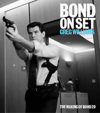Bond on Set: Filming Die Another Day, Williams, Greg, Excellent Book