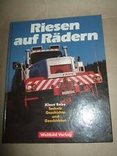 Riesen auf Rädern,K.Rabe,1991,LKW-Technik+Geschichte,Sachbuch,Bilder s.Text