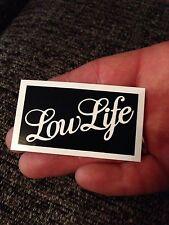 Low Life  rude funny joke motorcycle bike car tool box sticker