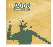 (GR840) Dogs, This Stone Is A Bullet - 2007 CD