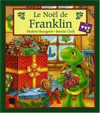 Livre pour enfant - Le Noel De Franklin - Paulette Bourgeois ; Brenda Clark