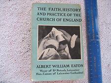 1957 (1st Ed) THE FAITH,HISTORY & PRACTICE OF THE CHURCH OF ENGLAND.Good.