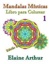 Mandalas Misticas: Mandalas Misticas Libro para Colorear No. 1 Edicion...