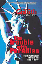 Trouble With Paradise: Griffith Review 14 Ed Julianne Schultz Frank Moorhoouse