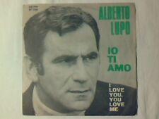 """ALBERTO LUPO Io ti amo 7"""""""