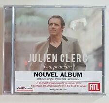 CD ALBUM NEUF ♦ JULIEN CLERC : FOU, PEUT-ÊTRE (2 TITRES MANSET)