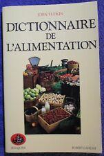 """Dictionnaire de l'Alimentation - John Yudkin - """"Bouquins / R.Laffont"""" 1988"""
