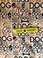 GOOD  DOG  DOG  DOG!   COTTON  FLANNEL   $4.50  Yard