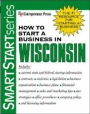 Smartstart: How to Start a Business in Wisconsin (2003, Paperback)