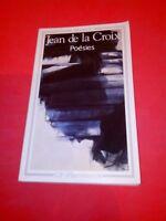 Poésies de saint Jean de la Croix - Edition Bilingue - GF Flammarion