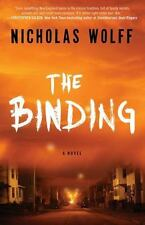 The Binding by Nicholas Wolff (2016, Paperback)