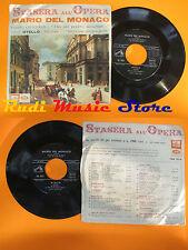 LP 45 7'' MARIO DEL MONACO Stasera all'opera Otello Dio mi potevi  cd mc dvd*