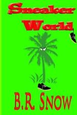 Sneaker World: A Damaged Posse Novel
