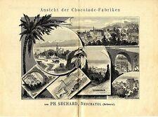 PH. SUCHARD Neuchatel Ansicht der  Chokolade-Fabriken  Historische Reklame 1889