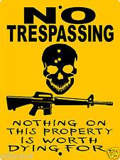 NO TRESPASSING SIGN,REDNECK, PRIVATE PROPERTY,GUN SIGN, AR-15, GUN ,NTS1CY