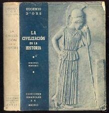 Eugenio D´Ors - La Civilizacion en la Historia - 1º Ed