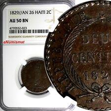 HAITI Copper 1829//AN 26  2 Centimes NGC AU50 BN KM# A22