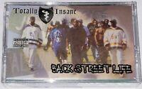 Totally Insane - Back Street Life (Cassette Tape) Dre Dog 11-5 Bay Area Hip-Hop