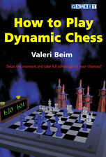 How to Play Dynamic Chess, By V. Beim. BOOK