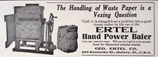 1916 AD(K10)~GEO. ERTEL CO. QUINCY, ILL. HAND POWER PAPER BALER