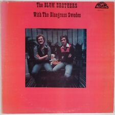 BLOM BROTHERS: With the Bluegrass Swedes OLD HOMESTEAD Orig Vinyl LP