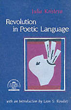 Revolution in Poetic Language (European Perspectives Series)-ExLibrary