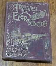 TRAVEL FOR EVERYBODY JACKSON SONS LIVERPOOL UK HB GUIDE BOOK RR STEAMSHIP MAPS +