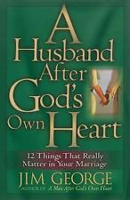 George, Jim : A Husband After Gods Own Heart: 12 Thing