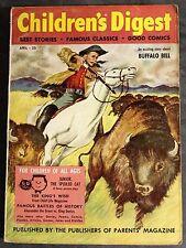 Vintage Children's Digest Buffalo Bill April 1957 Paperback VG The King's Wish