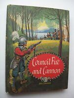 COUNCIL FIRE AND CANNON John Vrooman HC/DJ 1962 1st Edit. ILLUS - E