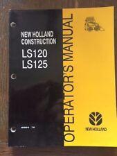 New Holland LS120 LS125 Skid Loader Operator's Manual 86589919 OEM