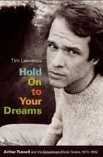 Hold on to Your Dreams: Arthur Russell and the Downtown Music Scene, 1973-1992 (