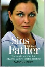Sins of the Father:  Untold Story Behind Schapelle Corby's Ill-fated Drug Run