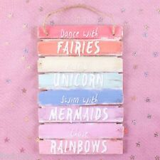 DANCE WITH FAIRIES-RIDE A UNICORN-CHASE RAINBOWS-MERMAID-WOODEN WALL PLAQUE SIGN